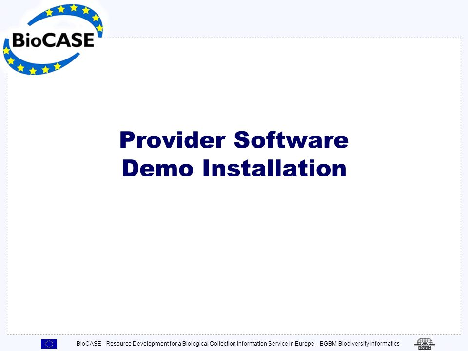 Provider Software Demo Installation