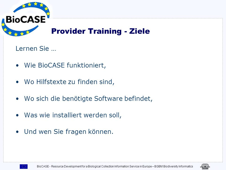 Provider Training - Ziele