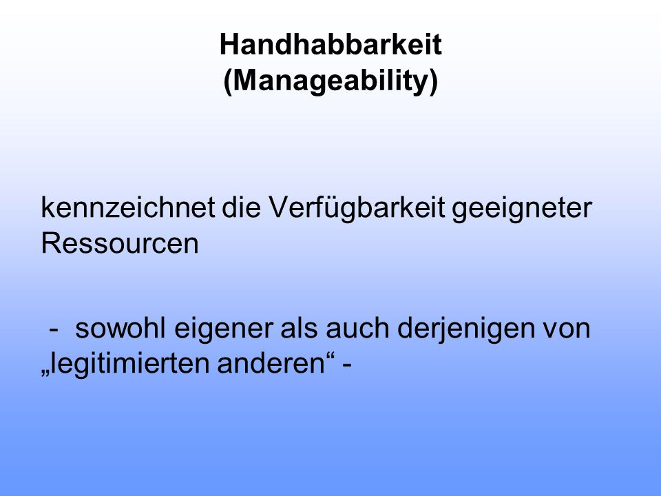 Handhabbarkeit (Manageability)