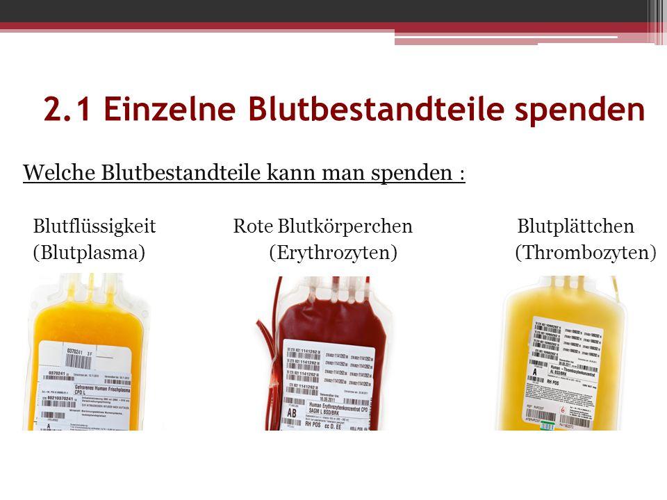 2.1 Einzelne Blutbestandteile spenden