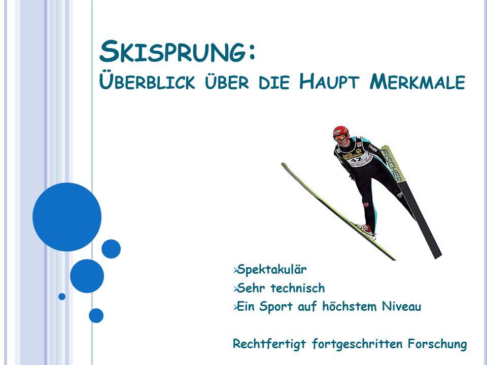 Skisprung: Überblick über die Haupt Merkmale