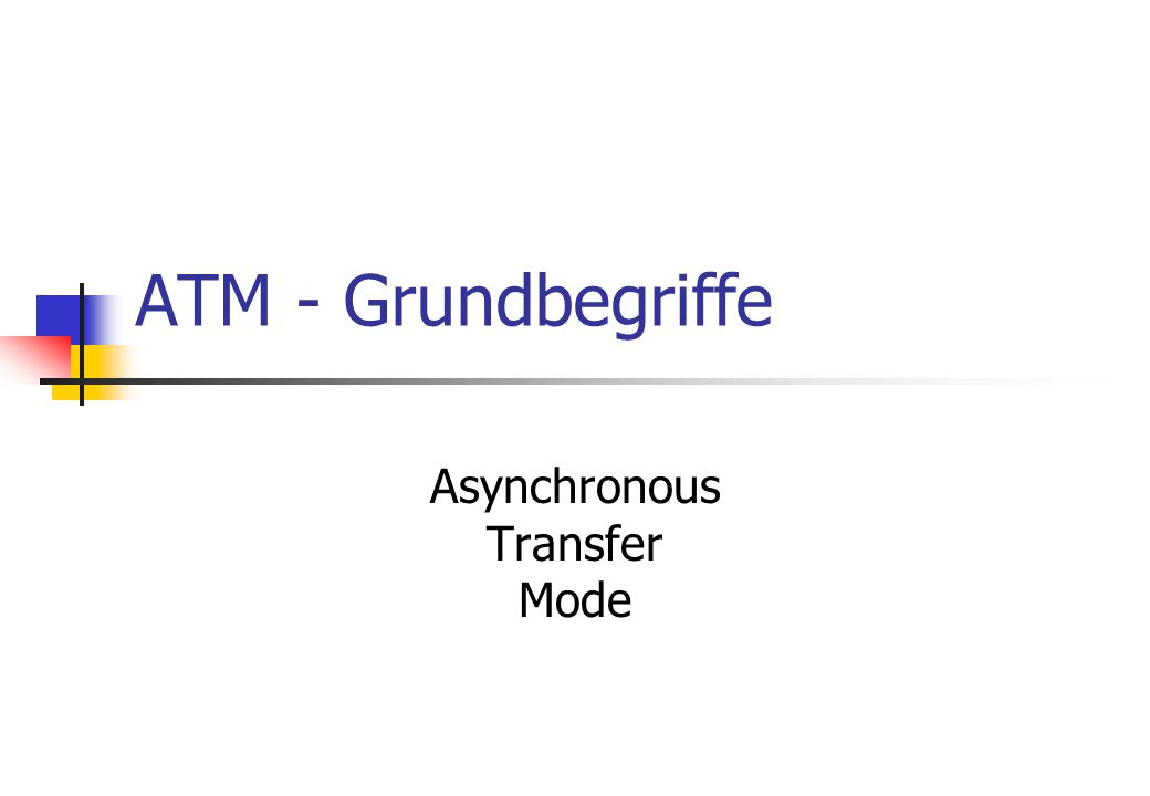 Asynchronous Transfer Mode