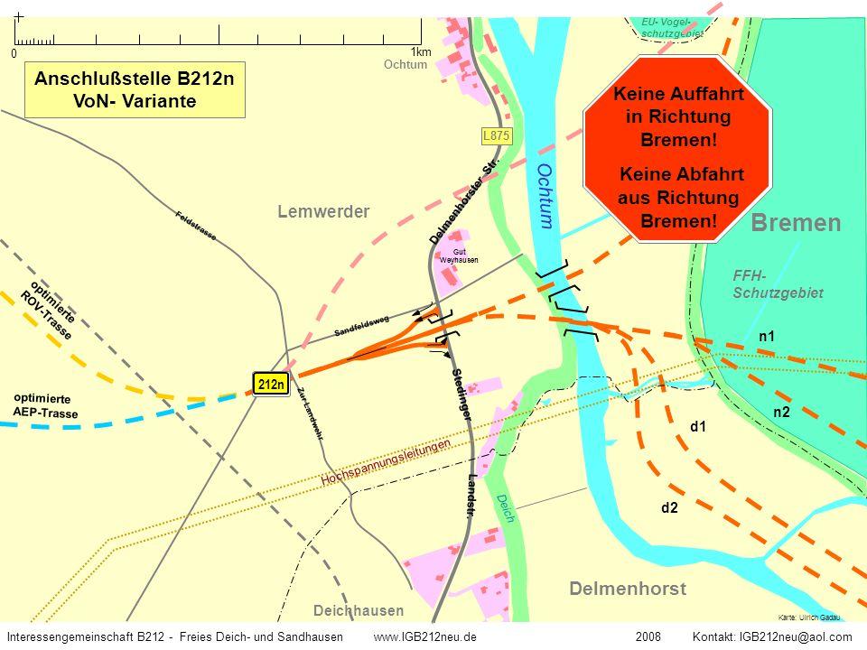 Keine Auffahrt in Richtung Bremen! Keine Abfahrt aus Richtung Bremen!