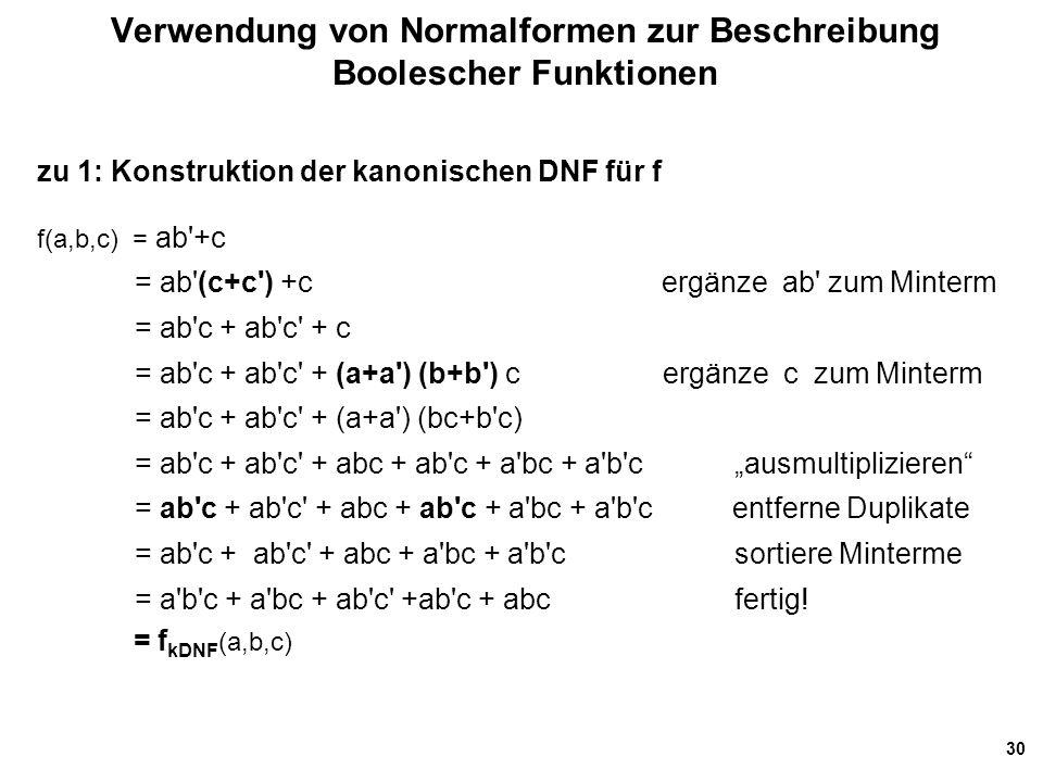 Verwendung von Normalformen zur Beschreibung Boolescher Funktionen