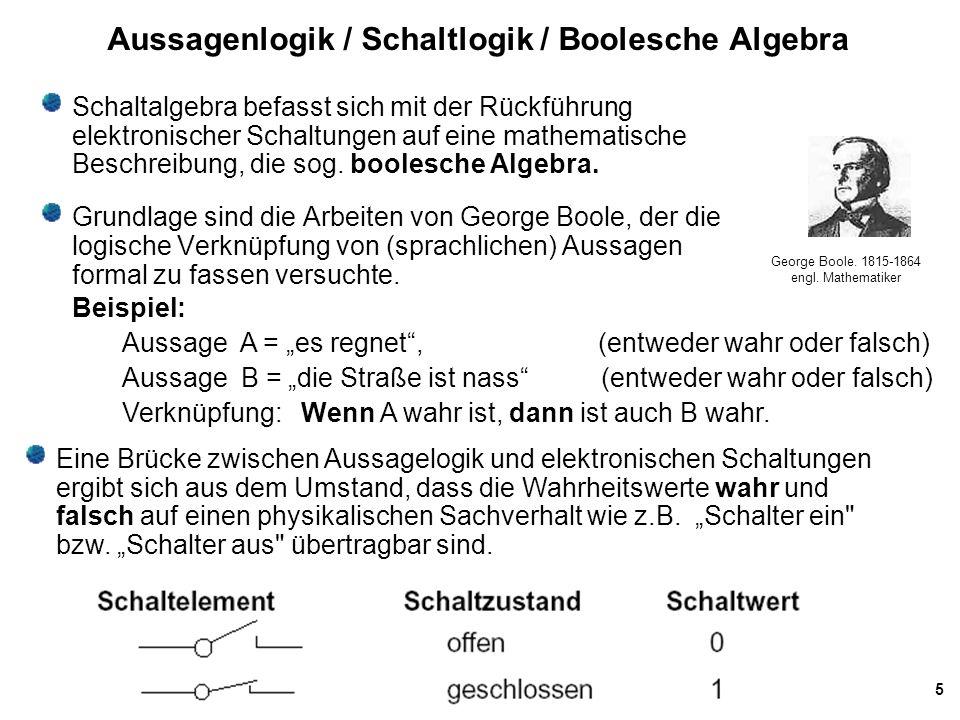 Aussagenlogik / Schaltlogik / Boolesche Algebra