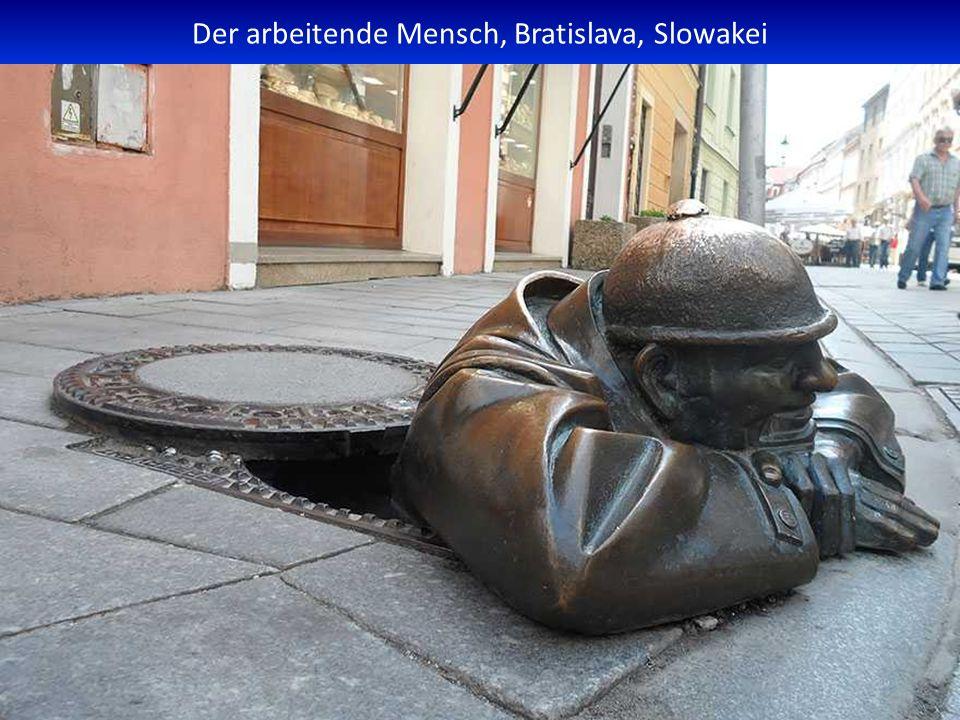 Der arbeitende Mensch, Bratislava, Slowakei