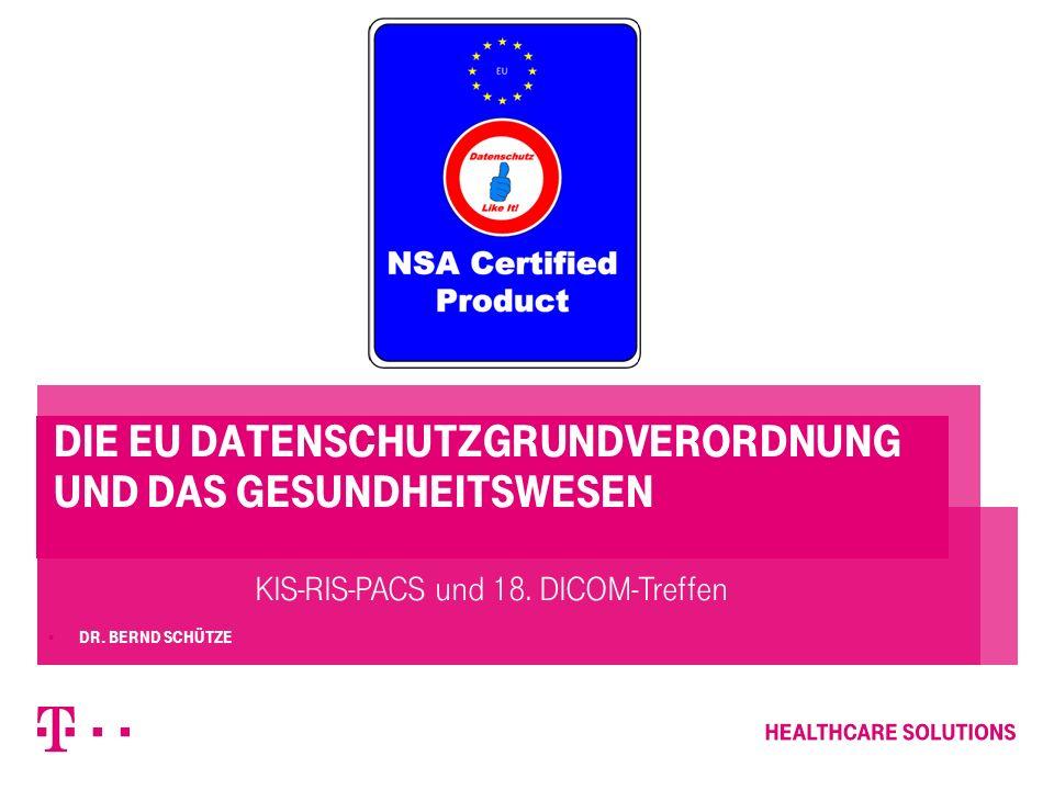 Die EU Datenschutzgrundverordnung und das Gesundheitswesen