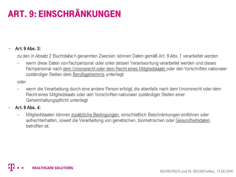Art. 9: Einschränkungen Art. 9 Abs. 3: