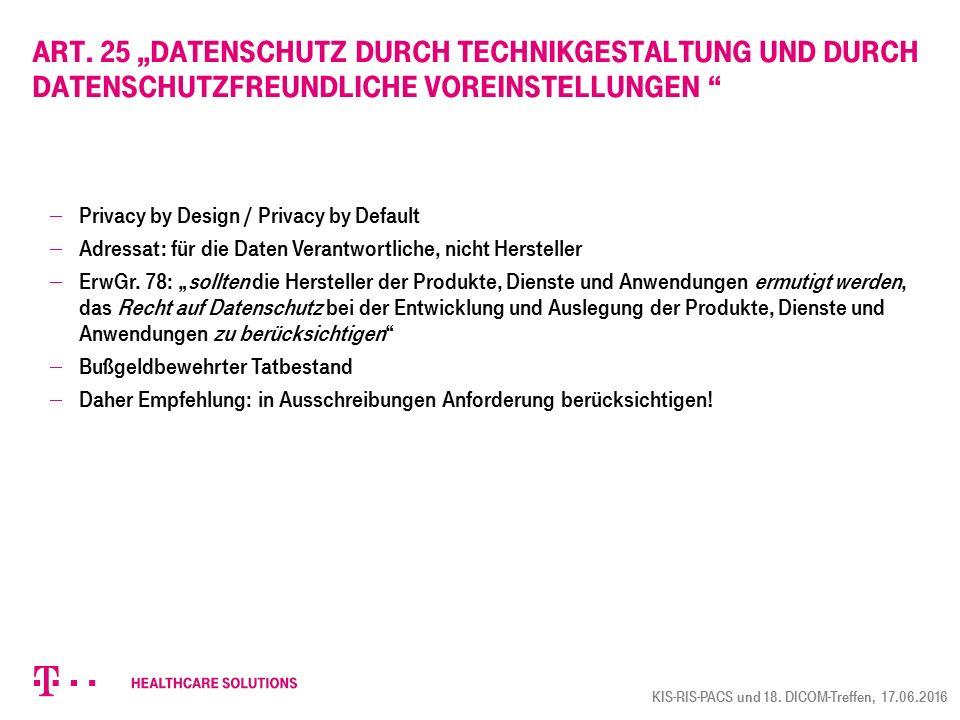 """Art. 25 """"Datenschutz durch Technikgestaltung und durch datenschutzfreundliche Voreinstellungen"""
