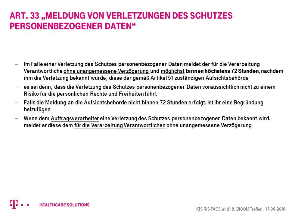 """Art. 33 """"Meldung von Verletzungen des Schutzes personenbezogener Daten"""