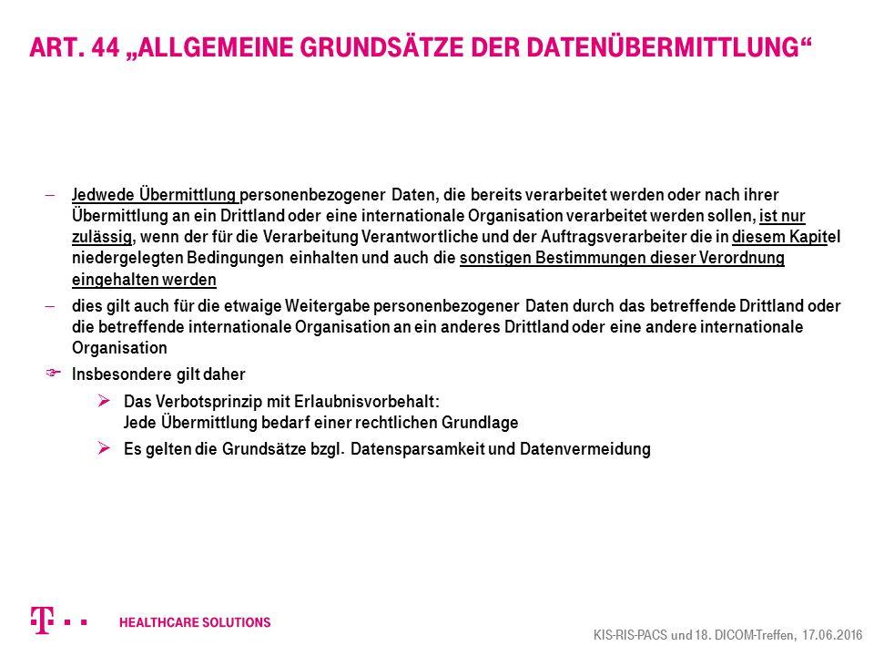 """Art. 44 """"Allgemeine Grundsätze der Datenübermittlung"""