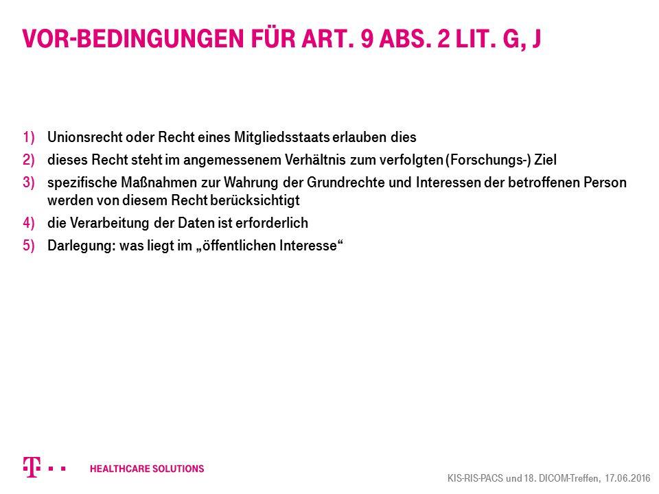 Vor-Bedingungen für Art. 9 Abs. 2 lit. G, j