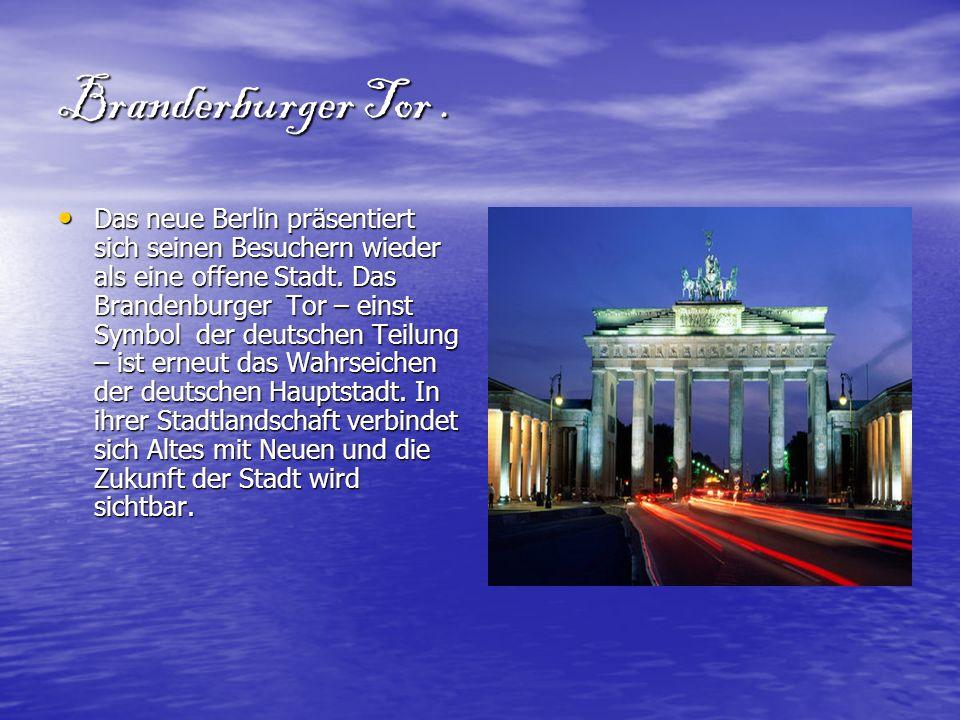 Branderburger Tor .