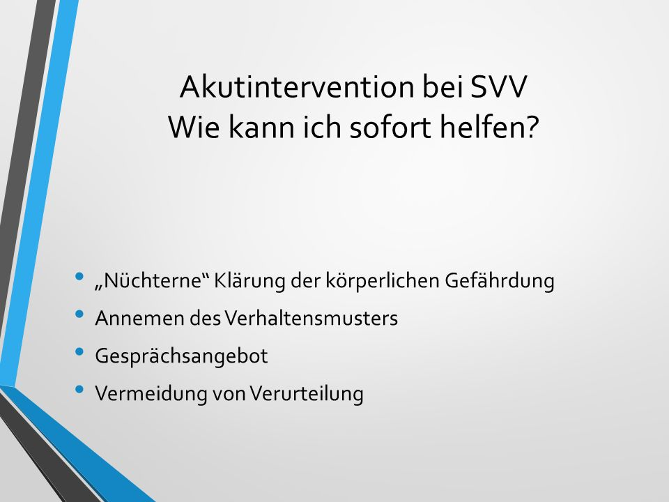 Akutintervention bei SVV Wie kann ich sofort helfen