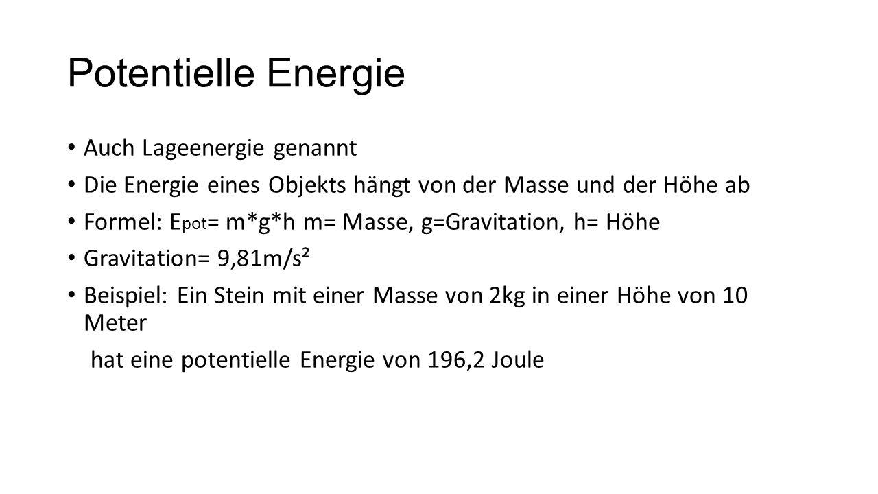 Potentielle Energie Auch Lageenergie genannt