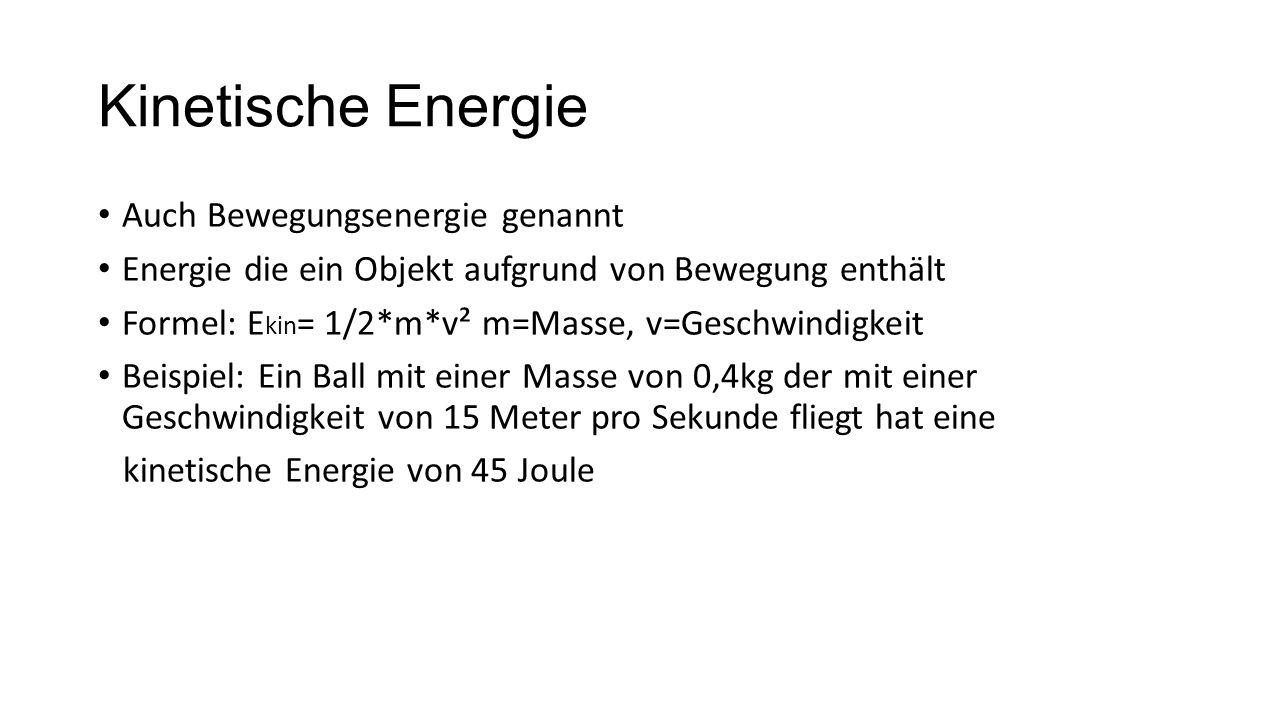 Kinetische Energie Auch Bewegungsenergie genannt