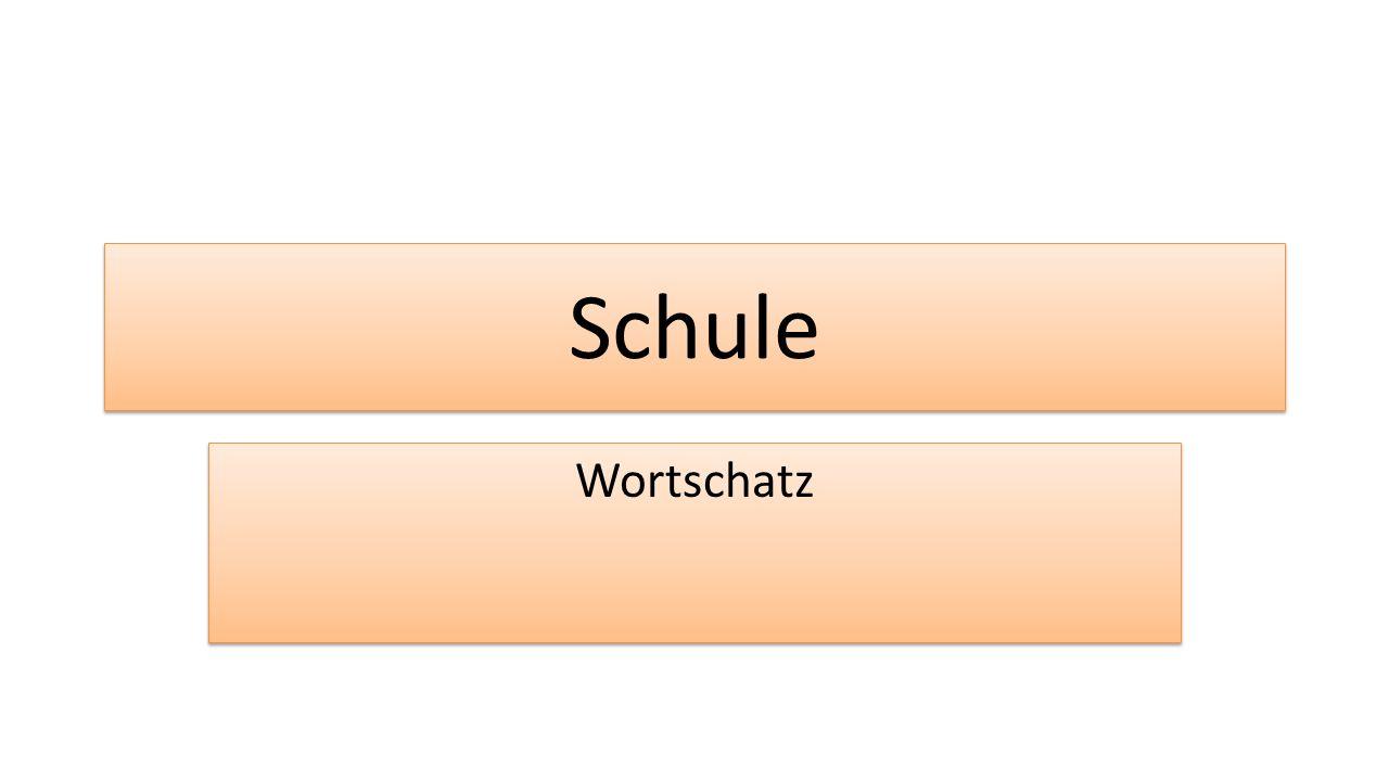 Schule Wortschatz