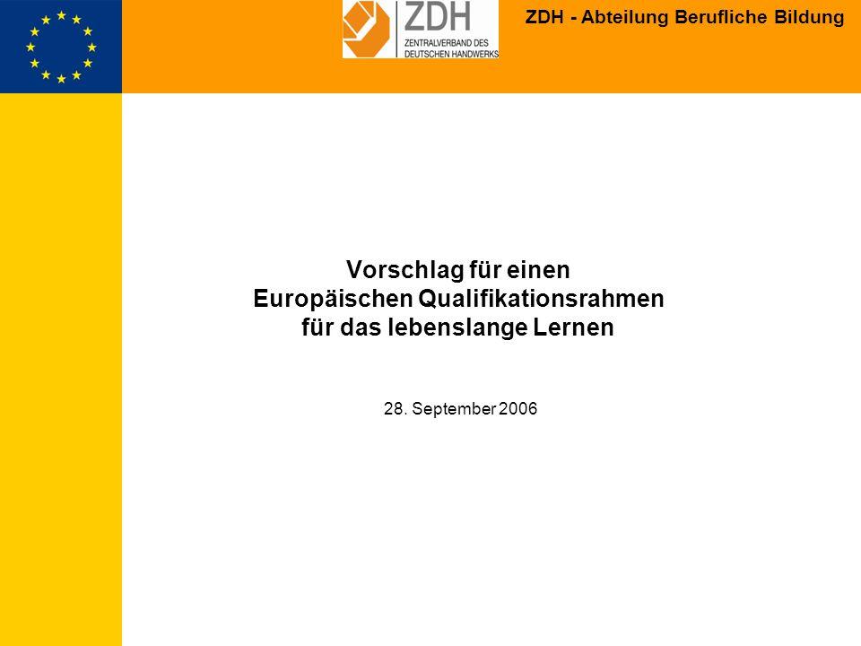 Vorschlag für einen Europäischen Qualifikationsrahmen für das lebenslange Lernen 28. September 2006
