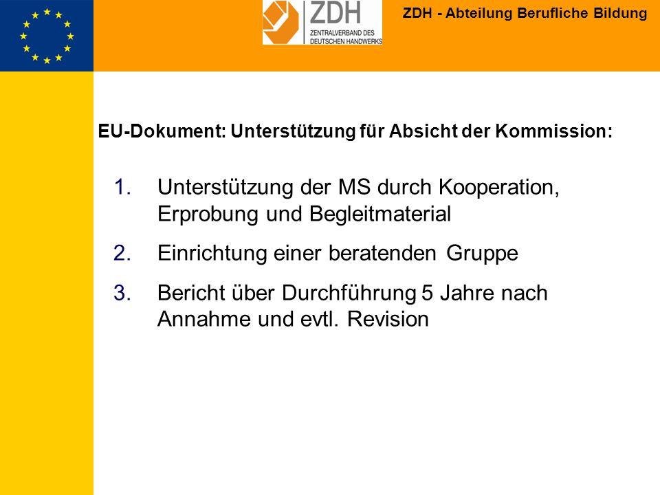 EU-Dokument: Unterstützung für Absicht der Kommission: