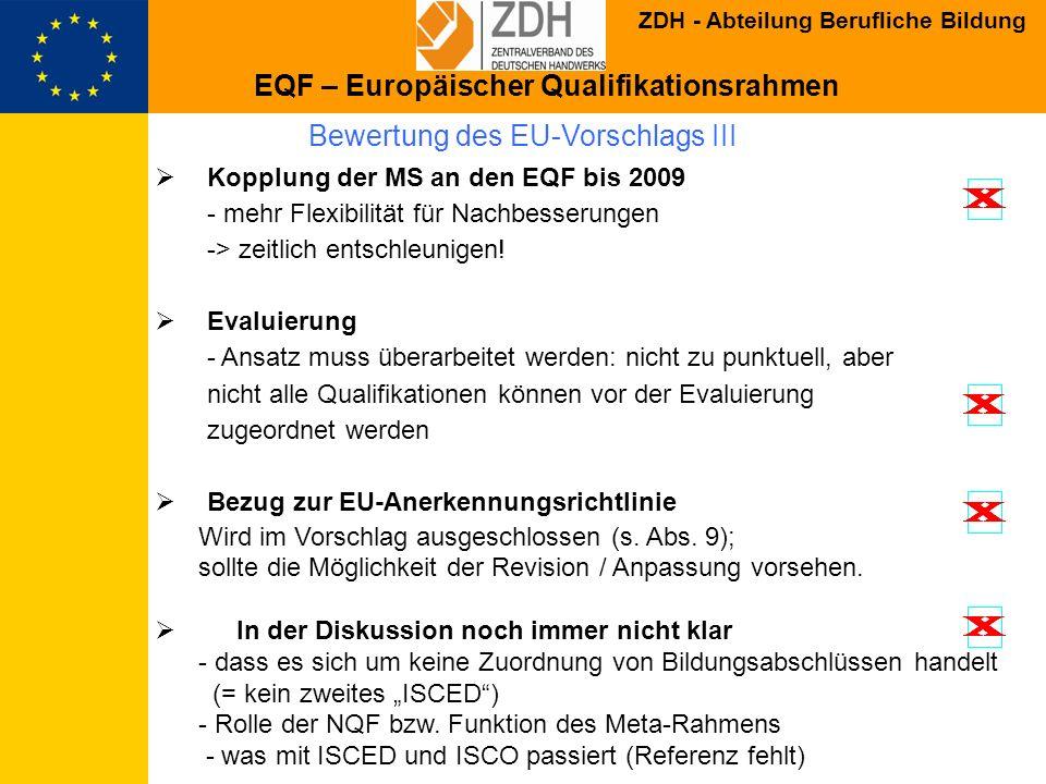 Bewertung des EU-Vorschlags III