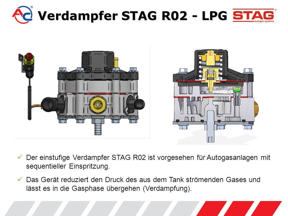 Verdampfer STAG R02 - LPG Der einstufige Verdampfer STAG R02 ist vorgesehen für Autogasanlagen mit sequentieller Einspritzung.