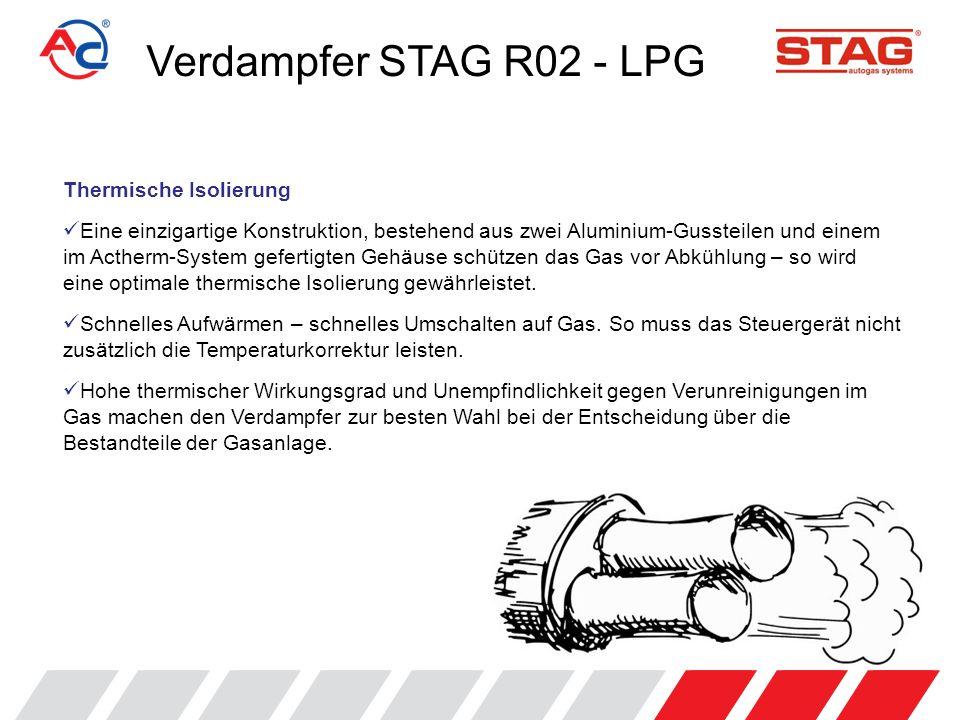 Verdampfer STAG R02 - LPG Thermische Isolierung
