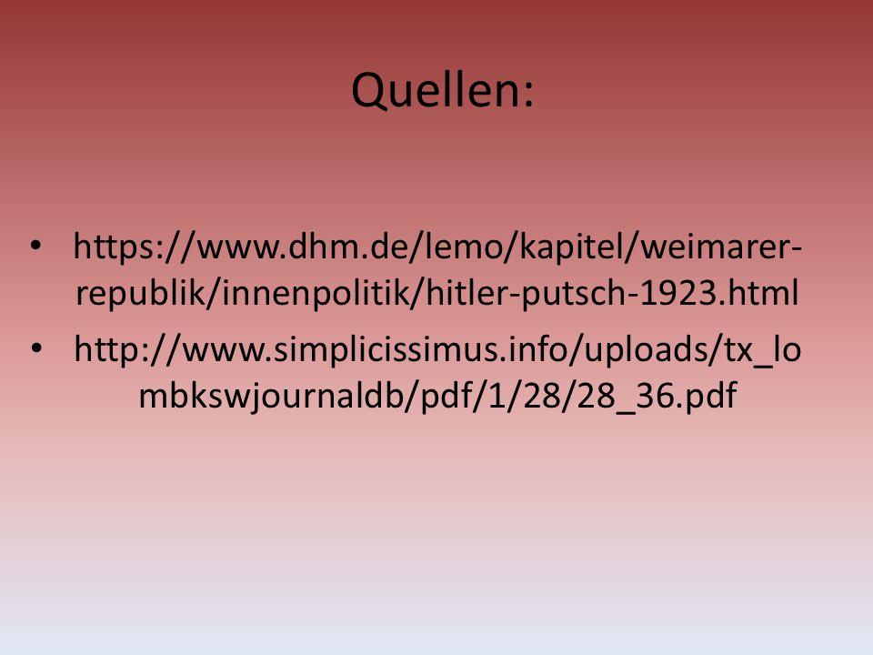 Quellen: https://www.dhm.de/lemo/kapitel/weimarer-republik/innenpolitik/hitler-putsch-1923.html.