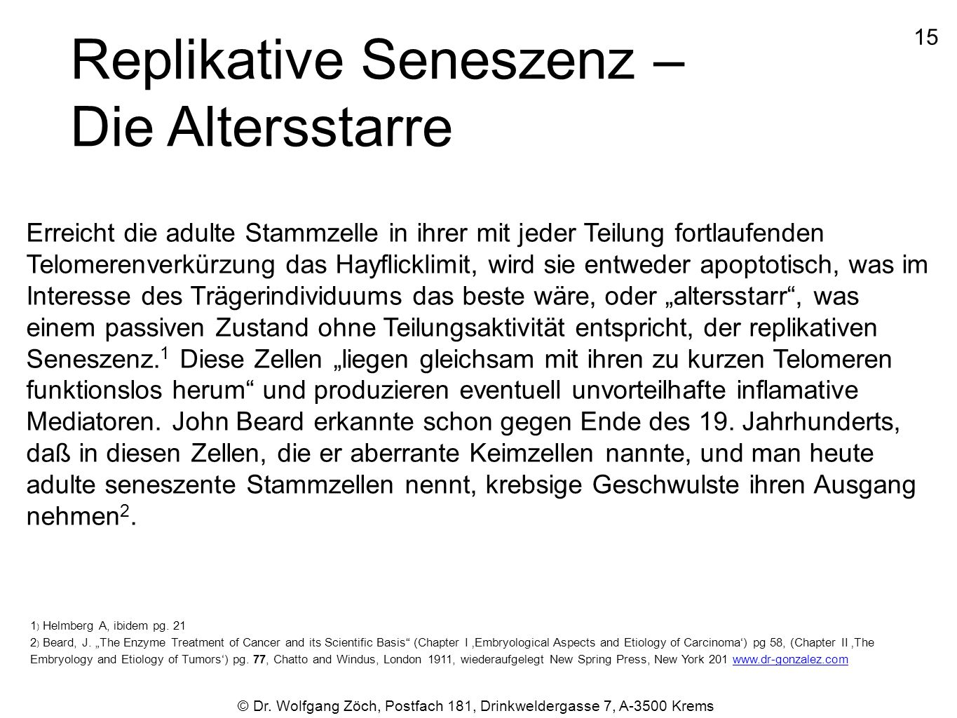 Replikative Seneszenz – Die Altersstarre