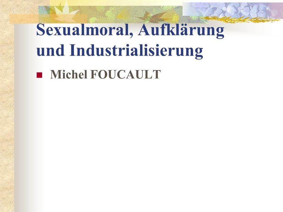 Sexualmoral, Aufklärung und Industrialisierung