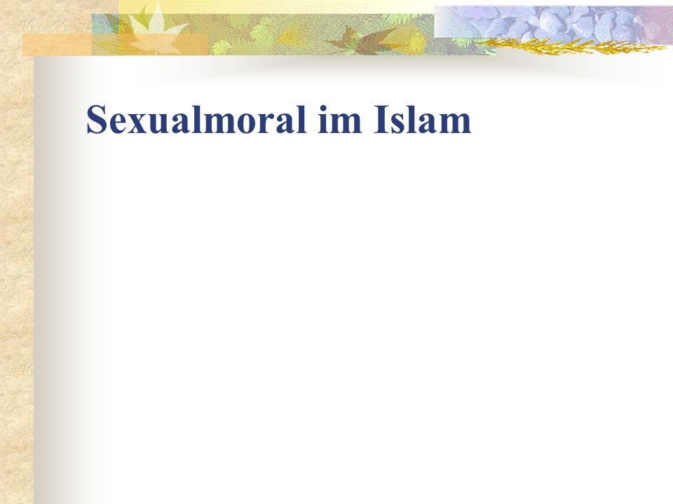 Sexualmoral im Islam