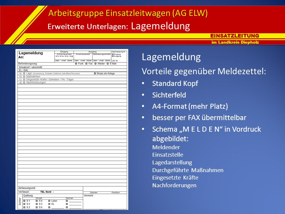 Erweiterte Unterlagen: Lagemeldung