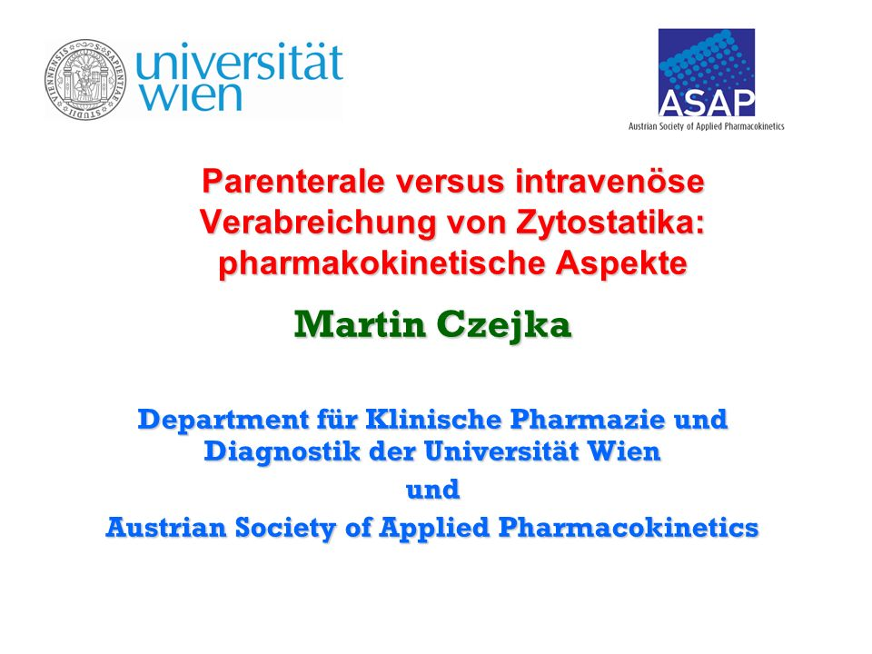 Parenterale versus intravenöse Verabreichung von Zytostatika: pharmakokinetische Aspekte