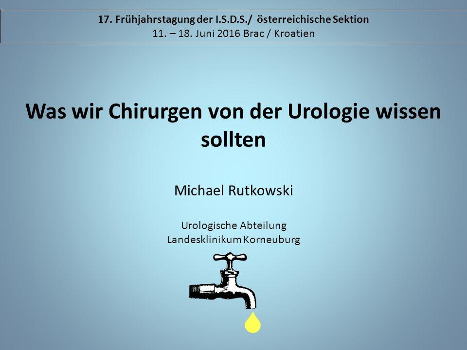 Was wir Chirurgen von der Urologie wissen sollten