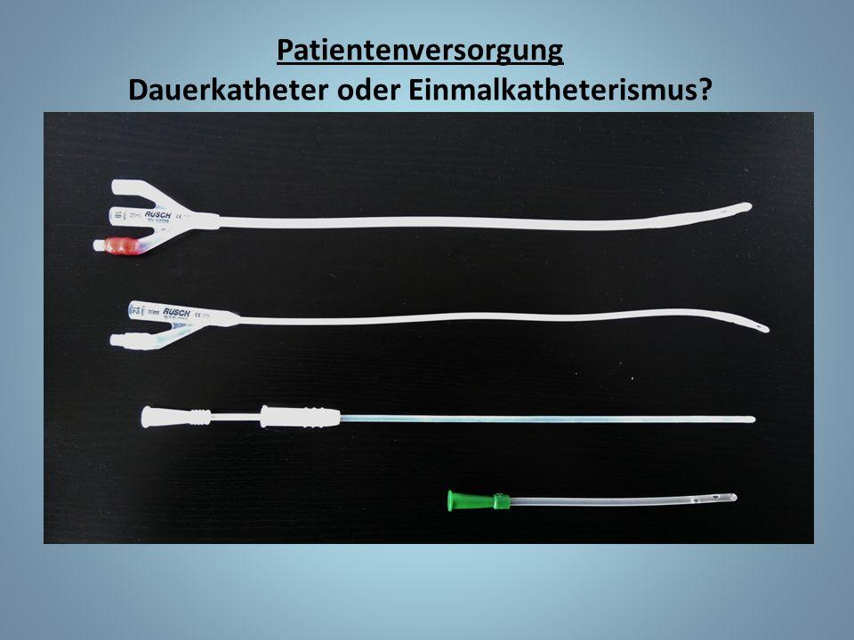 Dauerkatheter oder Einmalkatheterismus