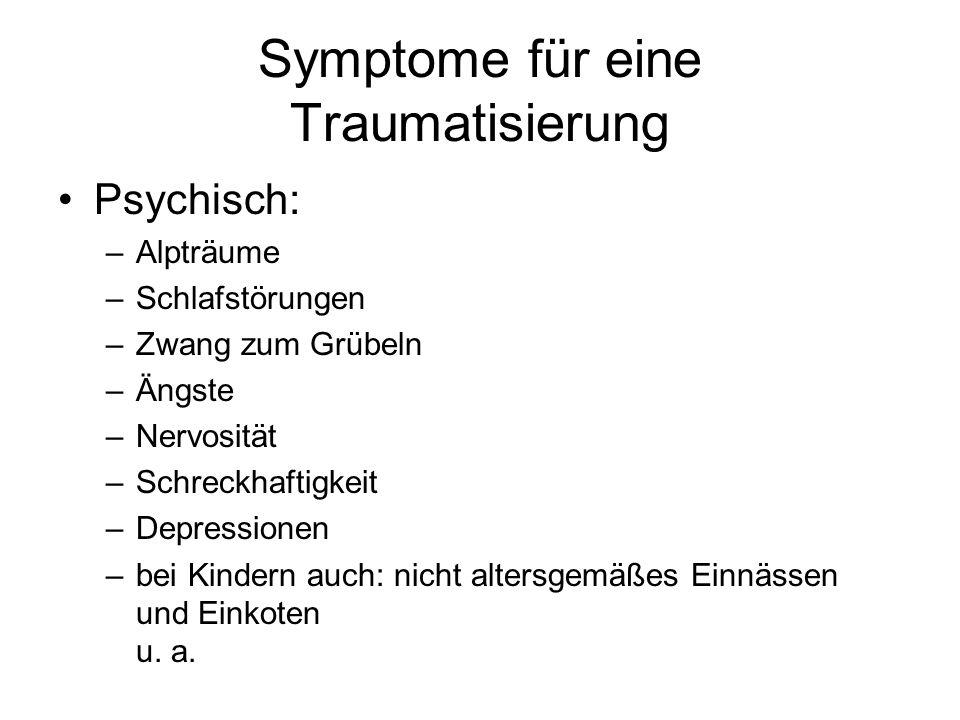 Symptome für eine Traumatisierung