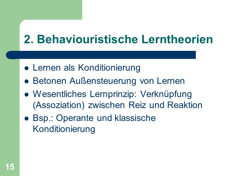 2. Behaviouristische Lerntheorien
