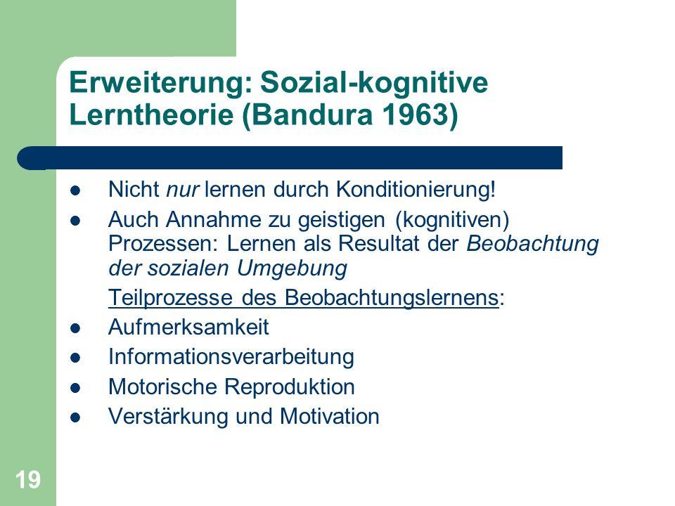 Erweiterung: Sozial-kognitive Lerntheorie (Bandura 1963)