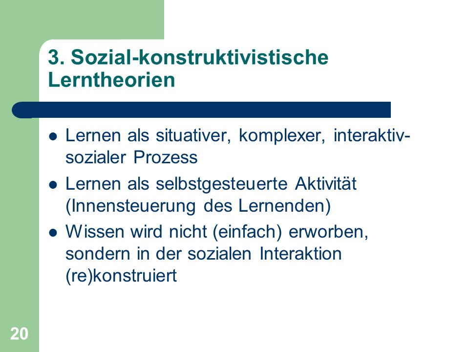 3. Sozial-konstruktivistische Lerntheorien