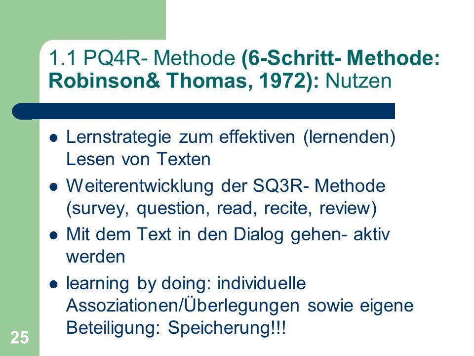 1.1 PQ4R- Methode (6-Schritt- Methode: Robinson& Thomas, 1972): Nutzen