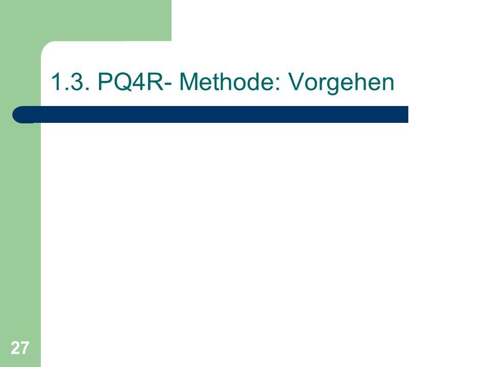 1.3. PQ4R- Methode: Vorgehen