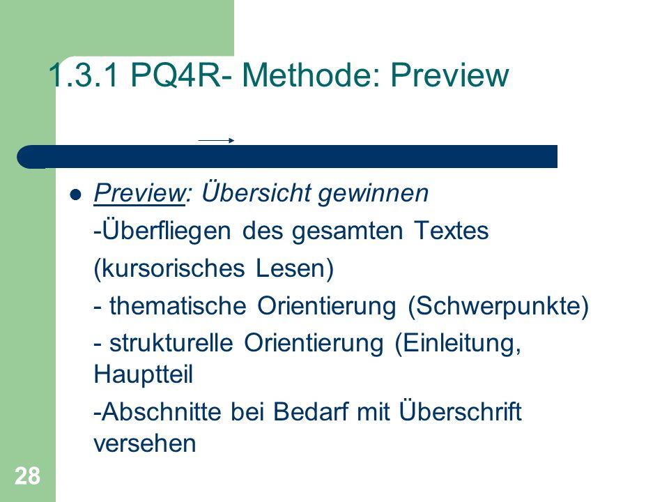 1.3.1 PQ4R- Methode: Preview Preview: Übersicht gewinnen