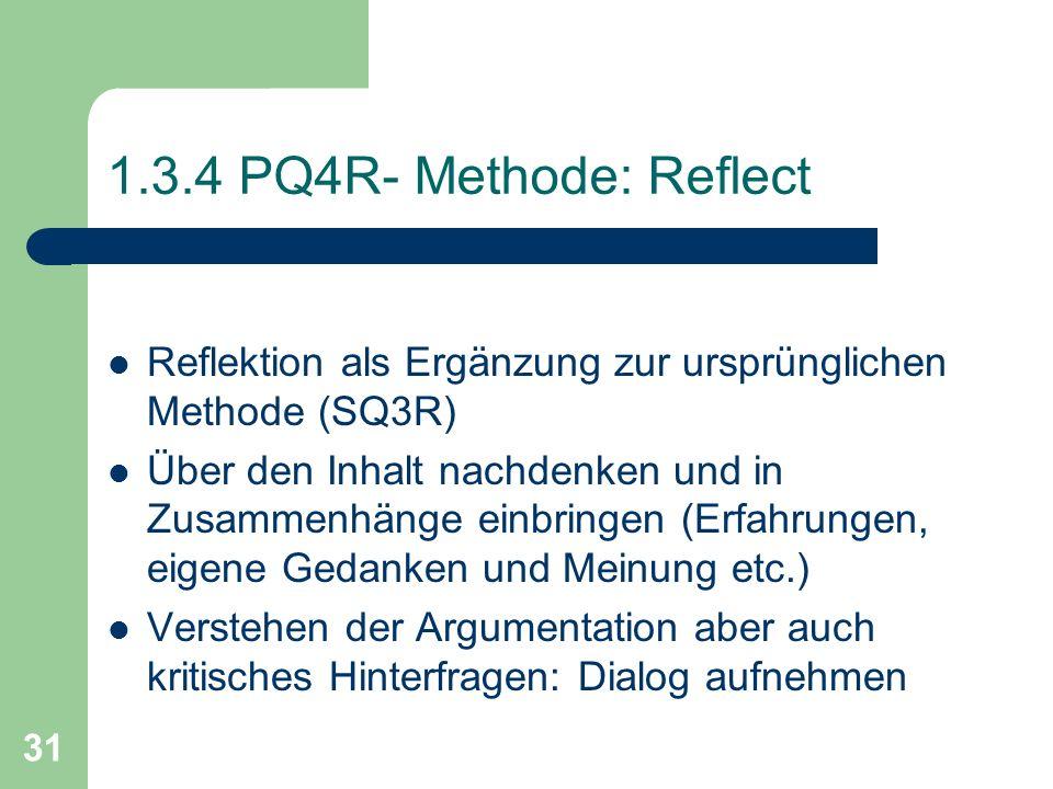 1.3.4 PQ4R- Methode: Reflect Reflektion als Ergänzung zur ursprünglichen Methode (SQ3R)