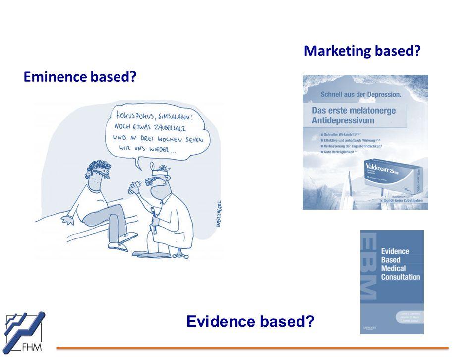 Marketing based Eminence based Evidence based