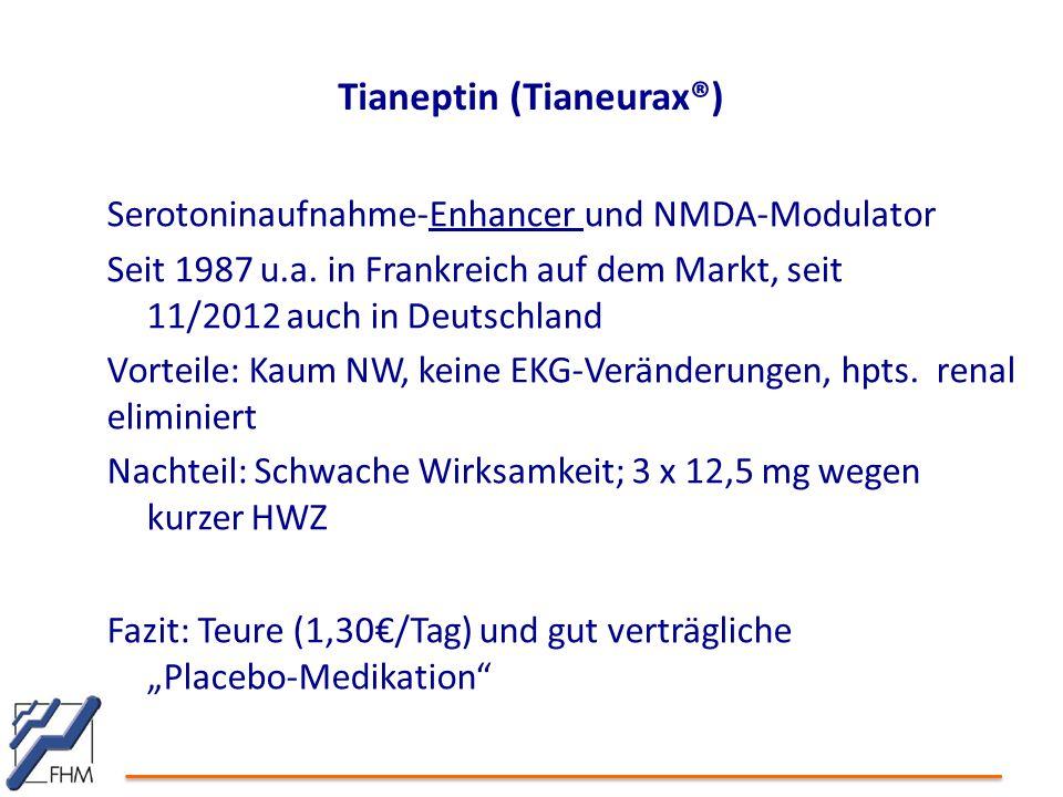 Tianeptin (Tianeurax®)