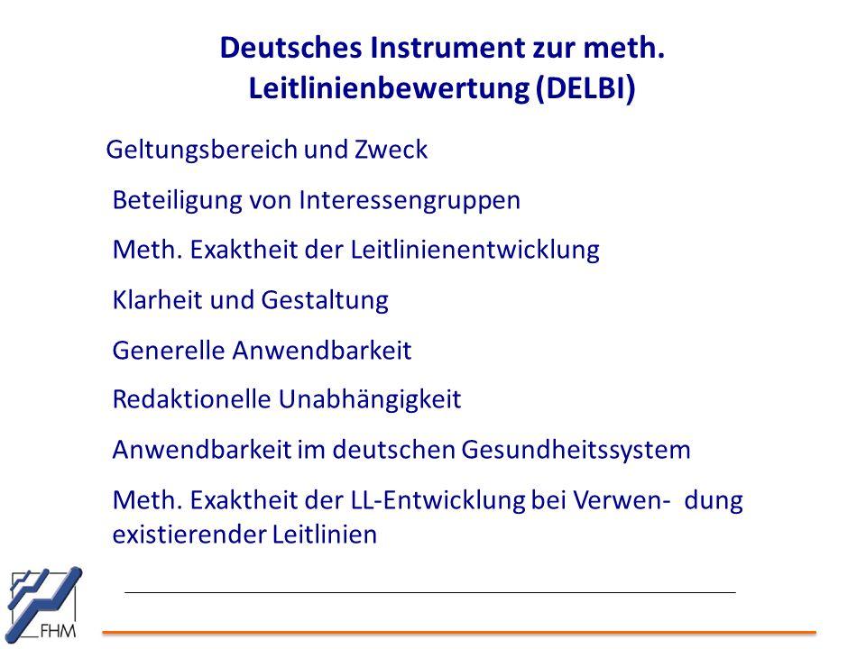 Deutsches Instrument zur meth. Leitlinienbewertung (DELBI)