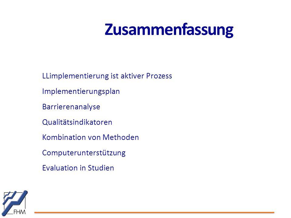 Zusammenfassung LLimplementierung ist aktiver Prozess
