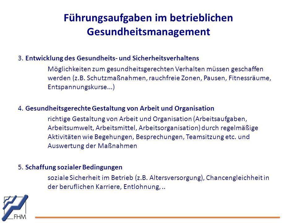 Führungsaufgaben im betrieblichen Gesundheitsmanagement