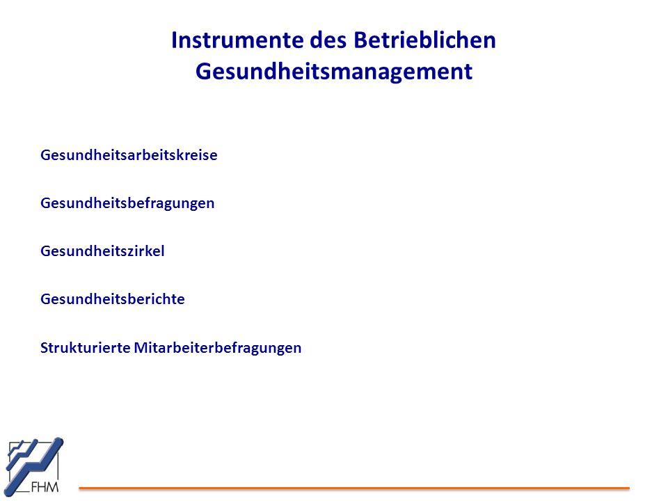 Instrumente des Betrieblichen Gesundheitsmanagement