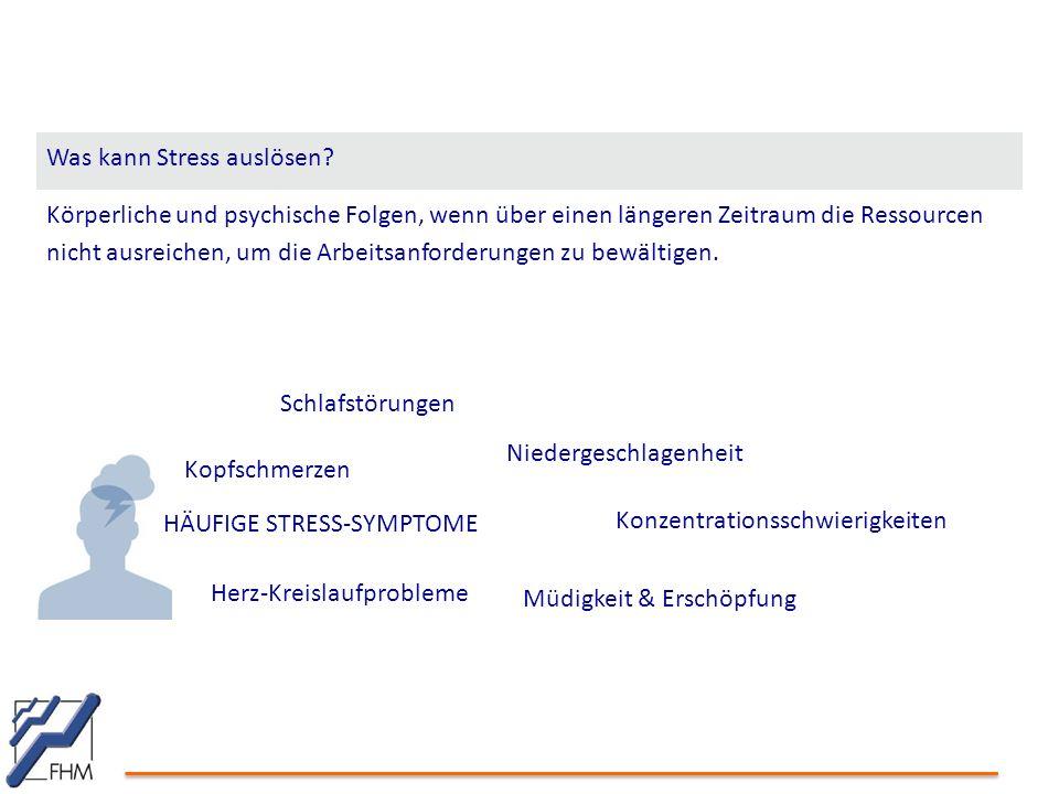 Was kann Stress auslösen
