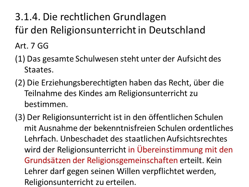 3.1.4. Die rechtlichen Grundlagen für den Religionsunterricht in Deutschland